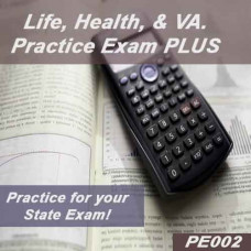 Life, Health & V.A. Practice Exam Plus (PE002)